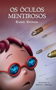 Os Óculos Mentirosos - Librerie.coop