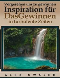 Vorgesehen, Um Zu Gewinnen: Inspiration Für Dasgewinnen In Turbulente Zeiten - Librerie.coop