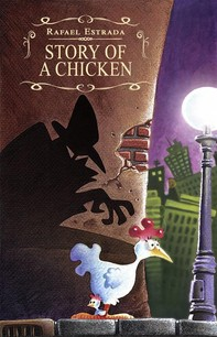 Story Of A Chicken - Librerie.coop