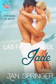 Las Fantasías De Jade - Librerie.coop
