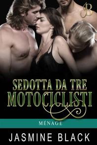 Sedotta Da Tre Motociclisti - Librerie.coop