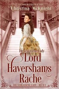 Die Verlassene Lady - Lord Havershams Rache - Librerie.coop