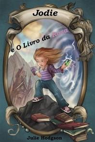 Jodie E O Livro Da Rosa - Librerie.coop