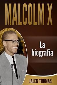 Malcolm X: La Biografía - Librerie.coop