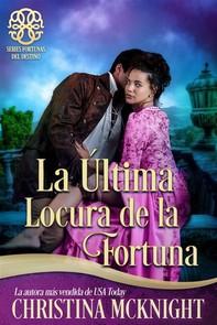 La Última Locura De La Fortuna - Librerie.coop