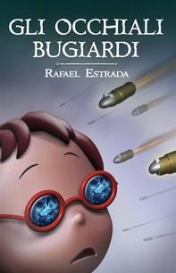 Gli Occhiali Bugiardi - Librerie.coop