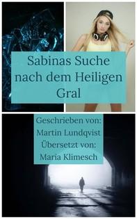 Sabinas Suche Nach Dem Heiligen Gral - Librerie.coop