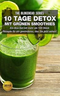 10 Tage Detox Mit Grünen Smoothies - Librerie.coop