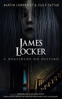 James Locker: A Dualidade Do Destino - Librerie.coop