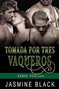 Tomada Por Tres Vaqueros - Librerie.coop