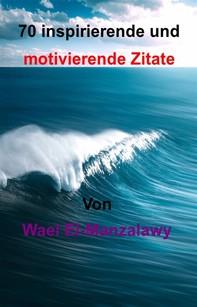 70 Inspirierende Und Motivierende Zitate - Librerie.coop