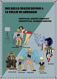 Dei Dello Spazio Divino I - Librerie.coop
