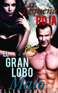 La Pequeña Roja Y El Gran Lobo Malo - Librerie.coop