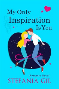 My Only Inspiration Is You - Librerie.coop