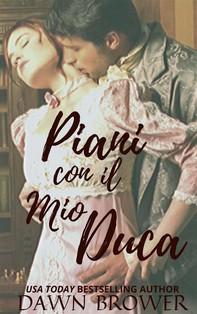 Piani Con Il Mio Duca - Librerie.coop