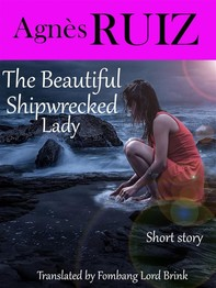 The Beautiful Shipwrecked Lady - Librerie.coop