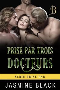 Prise Par Trois Docteurs - Librerie.coop