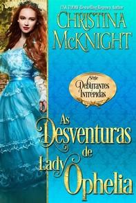 As Desventuras De Lady Ophelia - Librerie.coop