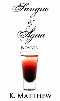 Sangue E Água - Novata - Librerie.coop