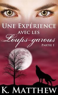 Une Expérience Avec Les Loups-Garous: Partie Un - Librerie.coop