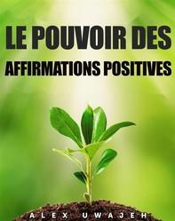 Le Pouvoir Des Affirmations Positives - Librerie.coop