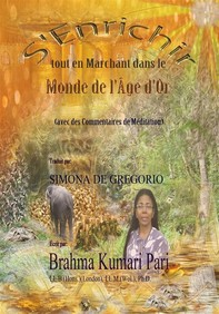 S'enrichir Tout En Marchant Dans Le Monde De L'âge D'or (Avec Des Commentaires De Méditation) - Librerie.coop