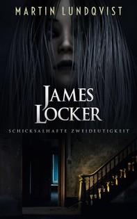 James Locker: Schicksalhafte Zweideutigkeit - Librerie.coop