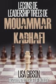 Leçons De Leadership Tirées De Mouammar Kadhafi - Librerie.coop