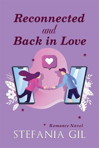 Reconnected And Back In Love - Librerie.coop