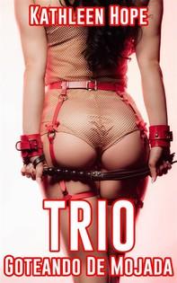 Trio: Goteando De Mojada - Librerie.coop