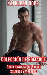 Colección De Romance. Cinco Historias De Padres Solteros Y Vírgenes - Librerie.coop
