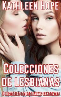 Colecciones De Lesbianas. 3 Historias De Lesbianas Candentes - Librerie.coop