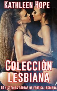 Colección Lesbiana. 10 Historias Cortas De Erotica Lesbiana - Librerie.coop