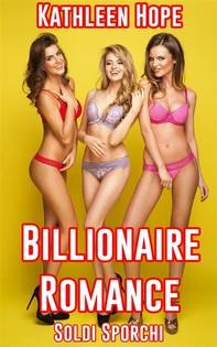 Billionaire Romance - Librerie.coop