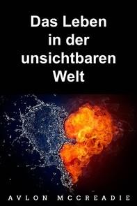 Das Leben In Der Unsichtbaren Welt - Librerie.coop