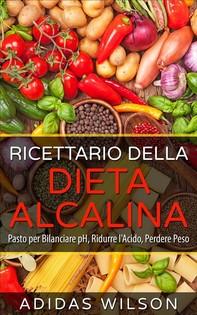 Ricettario Della Dieta Alcalina - Librerie.coop