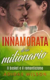 Innamorata Di Un Milionario - Librerie.coop