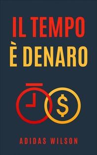 Il Tempo È Denaro - Librerie.coop