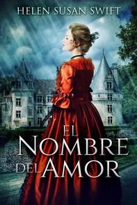 El Nombre Del Amor - Librerie.coop