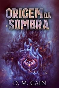 Origem Da Sombra - Librerie.coop