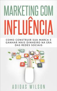 Marketing Com Influência - Librerie.coop