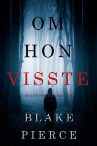 Om hon visste (en Kate Wise deckare—Bok 1) - Librerie.coop