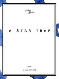 A Star Trap - Librerie.coop