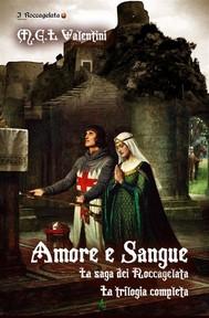 Amore e sangue. I Roccagelata-la trilogia completa - copertina