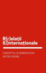 Conceptul şi semnificaţia R(r)elaţii I(i)nternaţionale - copertina