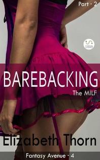 Barebacking the MILF Part 2 Fantasy Avenue #4 - Librerie.coop