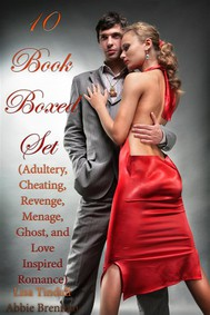 10 Book Boxed Set (Adultery, Cheating, Revenge, Menage, Ghost, and Love Inspired Romance) - copertina