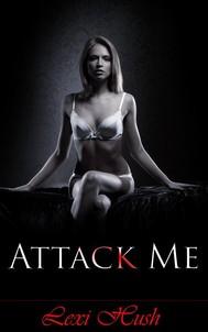 Attack Me - copertina