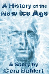A History of the New Ice Age - copertina