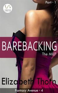 Barebacking the MILF Part 1 Fantasy Avenue #4 - Librerie.coop